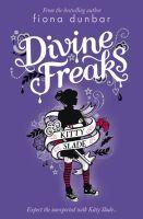 Dunbar, Fiona - Divine Freaks (Kitty Slade) - 9781408309285 - KOC0016414