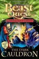 Adam Blade - Beast Quest Master Your Destiny: The Dark Cauldron - 9781408309438 - V9781408309438
