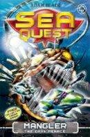 Adam Blade - Mangler the Dark Menace (Sea Quest) - 9781408324141 - V9781408324141