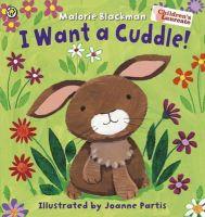 Blackman, Malorie - I Want a Cuddle! - 9781408334324 - V9781408334324