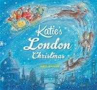 Mayhew, James - Katie's London Christmas - 9781408336571 - V9781408336571
