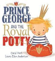 Hart, Caryl - Prince George and the Royal Potty - 9781408339718 - V9781408339718