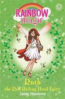 Meadows, Daisy - The Storybook Fairies: 163: Ruth the Red Riding Hood Fairy - 9781408340523 - KEX0302531