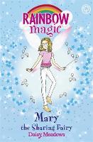 Daisy Meadows - Mary the Sharing Fairy: The Friendship Fairies Book 2 (Rainbow Magic) - 9781408342749 - KTG0016584