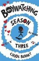 Bennet, Chloe - Boywatching: Season Three - 9781408345122 - V9781408345122