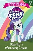 My Little Pony - Rarity's Friendship Lesson: Book 6 (My Little Pony Early Reader) - 9781408351802 - 9781408351802
