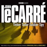 Le Carre, John - Tinker Tailor Soldier Spy (BBC Audio) - 9781408400876 - V9781408400876
