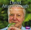 Attenborough, David - David Attenborough's Life Stories - 9781408427446 - V9781408427446