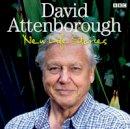 Attenborough, David - David Attenborough: New Life Stories - 9781408468401 - V9781408468401