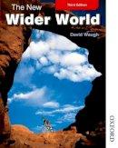Waugh, David - The New Wider World - 9781408505113 - V9781408505113