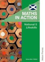 Howat, Robin, Meikle, Graham, Murray, Deirdre, Varrie, Elizabeth - Maths in Action National 5 Lifeskills - 9781408519134 - V9781408519134