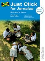Page, Alison, Steele, Janice - Just Click for Jamaica Student's Book Second edition - 9781408521007 - V9781408521007