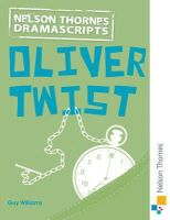 Guy Williams - Nelson Thornes Dramascripts Oliver Twist - 9781408521311 - V9781408521311