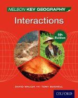 Waugh, David; Bushell, Tony - Nelson Key Geography Interactions - 9781408523186 - V9781408523186