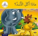 Hamiduddin, Rabab, Ali, Amal, Salimane, Ilham, Sharba, Maha - Arabic Club Readers: Yellow Band: What Did the Lion Eat? (Arabic Club Yellow Readers) (Arabic Edition) - 9781408524800 - V9781408524800