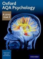 Green, Simon, Lewis, Rob, Willerton, Julia - Oxford AQA Psychology A Level: Year 2 - 9781408527399 - V9781408527399