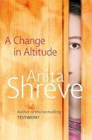 Shreve, Anita - A Change In Altitude - 9781408700723 - KTM0001568