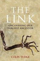 Tudge, Colin - Untitled: Uncovering Our Earliest Ancestors - 9781408702215 - 9781408702215