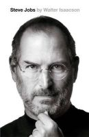 Isaacson, Walter - Steve Jobs: The Exclusive Biography - 9781408703748 - V9781408703748