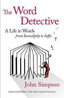 Simpson, John - The Word Detective - 9781408706602 - KKD0009001