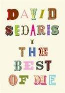 Sedaris, David - The Best of Me - 9781408713891 - 9781408713891