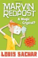 Louis Sachar - A Magic Crystal? (Marvin Redpost) - 9781408801666 - V9781408801666
