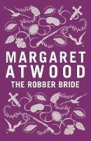 Margaret Atwood - The Robber Bride - 9781408803585 - V9781408803585