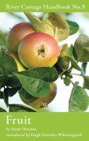 Mark Diacono - Fruit (River Cottage Handbook) - 9781408808818 - V9781408808818