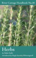 Nikki Duffy - Herbs (River Cottage Handbook 10) - 9781408808832 - V9781408808832