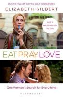 Gilbert, Elizabeth - Eat, Pray, Love: One Woman's Search For Everything - 9781408809365 - KRF0015068