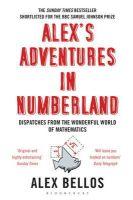 Bellos, Alex - Alex's Adventures in Numberland. Alex Bellos - 9781408809594 - KEX0262419