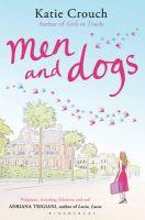 Crouch, Katie - Men & Dogs. Katie Crouch - 9781408809914 - 9781408809914