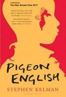 Stephen Kelman - Pigeon English - 9781408810637 - KOC0017029