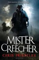 Priestley, Chris - Mister Creecher - 9781408811054 - KRA0009217