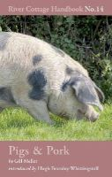 MELLER GILL - PIGS PORK - 9781408817926 - V9781408817926