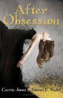 Carrie Jones - After Obsession - 9781408818275 - V9781408818275