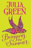 Green, Julia - Bringing the Summer - 9781408819586 - V9781408819586