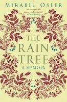 Mirabel Osler - Rain Tree: A Memoir - 9781408822210 - V9781408822210