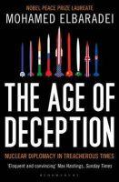 ElBaradei, Mohamed - The Age of Deception - 9781408822241 - KRA0012179