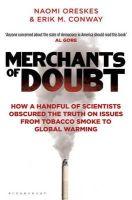 Oreskes, Naomi, Conway, Erik M. - Merchants of Doubt - 9781408824832 - V9781408824832