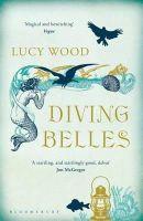 Wood, Lucy - Diving Belles - 9781408830437 - V9781408830437