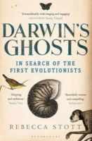 Stott, Rebecca - Darwin's Ghosts: In Search of the First Evolutionists - 9781408831014 - V9781408831014