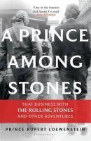 Loewenstein, Prince Rupert - Prince Among Stones - 9781408831342 - V9781408831342