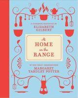 Yardley Potter, Margaret, Gilbert, Elizabeth - At Home on the Range - 9781408832288 - V9781408832288