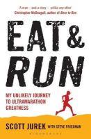 Jurek, Scott - Eat and Run - 9781408833407 - V9781408833407