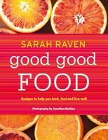 Raven, Sarah - Good Good Food - 9781408835555 - V9781408835555