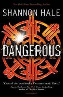 Hale, Shannon - Dangerous - 9781408838853 - V9781408838853