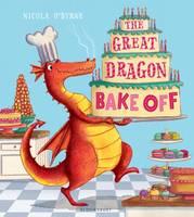 O'Byrne, Nicola - The Great Dragon Bake off - 9781408839560 - V9781408839560