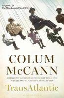 McCann, Colum - Transatlantic - 9781408841266 - KEX0307805