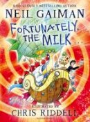 Neil Gaiman - Fortunately, the Milk . . . - 9781408841761 - V9781408841761